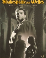 Shakespeare por Welles: Othello, Falstaff: O Toque da Meia-Noite, Macbeth: Reinado de Sangue