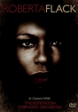 Roberta Flack: In Concert with The Edmonton Symphony Orchestra