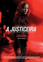 Justiceira, A