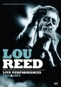 Lou Reed: Live Performances – 1972 & 1974