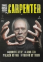 John Carpenter: Assalto à 13ª DP, Dark Star, Alguém Me Vigia, Trilogia do Terror