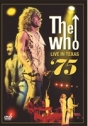 Who, The: Live in Texas ´75
