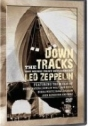 Down Tracks, The – A Música que Influenciou Led Zeppelin